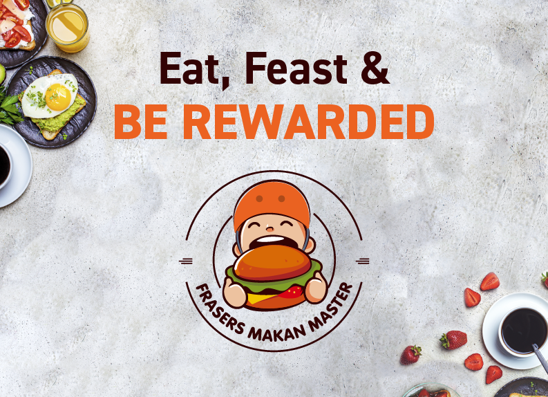 Order and Stack Up Your Rewards with Frasers Makan Master